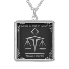The Meaning of Justice - Silver+Black-Personalized  -  Beautiful sterling silver necklace is perfect gift for your daughter (or mother, sister, wife), The Lawyer. Original digital painting of silvery Art Deco scales of justice on black w/ quote from 19th Cty. British PM, Benjamin Disraeli 'Justice is truth in action' OR replace w/ her name or... See more gifts for lawyers @ www.zazzle.com/lawyergifts+gifts?rf=238155573613991097&tc=pnt