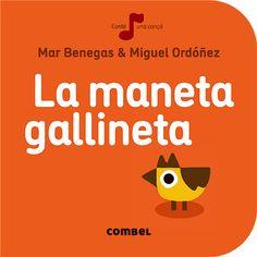 La maneta gallineta: Combel Editorial