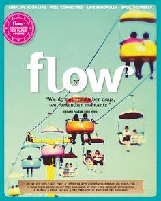 from Flow International Issue 10 Magazine Shop, Magazine Art, Magazine Covers, Remember Day, Radical Change, Communication Design, True Art, Art School, How Are You Feeling
