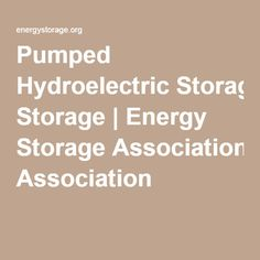 Pumped Hydroelectric Storage | Energy Storage Association