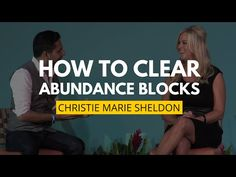How To Clear Abundance Blocks In Any Area Of Your Life — Today | Mindvalley Academy Blog