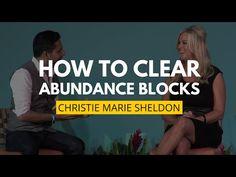 How to Clear Abundance Blocks | Christie Marie Sheldon & Vishen Lakhiani - YouTube