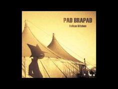 PAD BRAPAD  - BALKAN KITCHEN 2013 - full EP