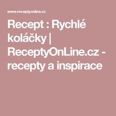 Recept : Rychlé koláčky | ReceptyOnLine.cz - recepty a inspirace