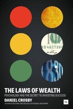"""Read """"The Laws of Wealth Psychology and the secret to investing success"""" by Daniel Crosby available from Rakuten Kobo. From New York Times and USA Today bestselling author, Dr Daniel Crosby, comes the behavioral finance book all investors . Free Reading, Reading Lists, Got Books, Books To Read, Shade Quotes, Finance Books, Financial Planner, Book Summaries, What To Read"""