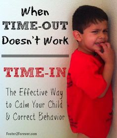 time-in instead of time-out..I've actually tried this with my daycare kids, and it works really well