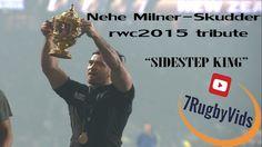 Nehe Milner Skudder RWC2015 TRIBUTE  - SIDESTEP KING