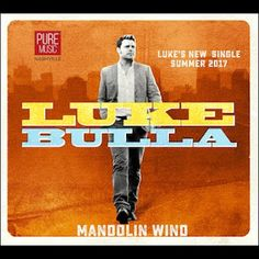 Luke Bulla - Mandolin Wind (Single)