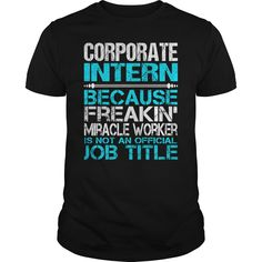 Awesome Tee For Corporate Intern T-Shirts, Hoodies. VIEW DETAIL ==► Funny Tee Shirts