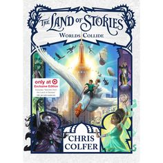Worlds Collide (Land of Stories Book 6) Target Exclusive (Hardcover) (Chris Colfer)