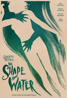 The Shape of Water movie artwork. The Shape of Water movie artwork. 80s Movie Posters, Minimal Movie Posters, Minimal Poster, Cinema Posters, Movie Poster Art, The Shape Of Water, Beau Film, Image Cinema, Water Movie