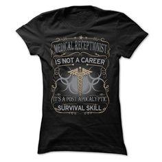Medical Receptionist is not a Career T Shirt, Hoodie, Sweatshirt