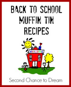 Back to School Muffin Tin Recipes