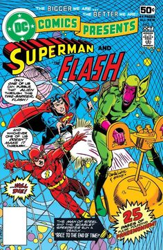 DC Comics Presents #2 Superman and The Flash Written by Martin Pasko Art by  Jose Luis Garcia-Lopez September 1978