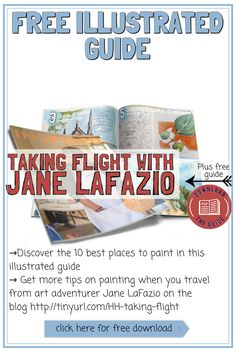 Discover your next painting travel adventure with this illustrated guide of top ten place to paint - interview with @janlafazio on the blog http://schulmanart.blogspot.com/2016/09/taking-flight.html