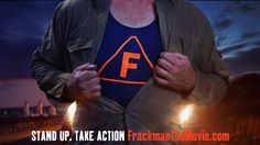 Frackman The Movie March Book, Tony Abbott, Man Movies, Environmental Art, Official Trailer, Documentary Film, Movie Trailers, Stand Up, Evolution
