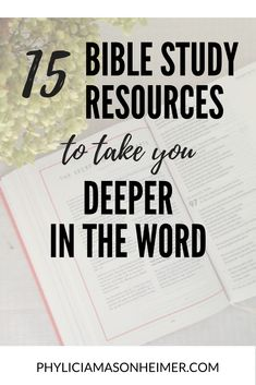 15 Bible Study Resources to Take You Deeper in the Word - Phylicia Masonheimer<br> Bible Study Plans, Bible Study Notebook, Bible Study Guide, Free Bible Study, Bible Study For Kids, Bible Study Journal, Scripture Study, Bible Verses, Scripture Memorization