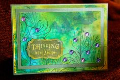 Mixed Media Thinking of You Card ~ Made with multiple layers of Dylusions ink sprays, Perfect Pearls Mists, and Distress Stamp pads. Inkadinkadoo ferns, Fiskars birds, and TPC Studio semtiment stamped in Staz On inks.  By Daryne Rockett