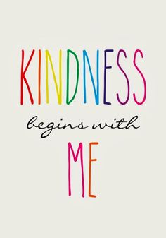 Note To Self: 7 ways to be kinder to yourself in 2016 The Words, Kind Words, Quotes To Live By, Me Quotes, Class Quotes, Short Quotes, Beauty Quotes, Motto, Kindness Activities