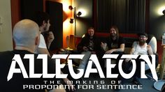 Allegaeon launches mini studio documentary for new album, 'Proponent for Sentience', online; set to take part in live stream chat tonight via younow.com/DigitalTourBus    On September 23rd, melodic death metal outfit Allegaeon will be releasing their fourth full-length, Proponent for Sentience, via Metal Blade Records.