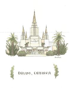 Oakland, CA Temple -  Archival Print by Laura Davies by mysweetroseillustrat on Etsy https://www.etsy.com/listing/194084076/oakland-ca-temple-archival-print-by