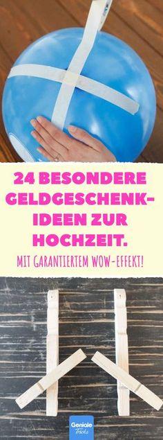 24 besondere Geldgeschenk-Ideen zur Hochzeit. #Geldgeschenk #Hochzeit #Geld schenken #Brautpaar #Ideen #originelle Ideen #Geld #Geschenke #Heirat #Spiele #kreative #außergewöhnliche #witzige #lustige
