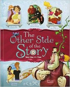 """""""Introduces the concept of point of view through retellings of five classic fairy tales - 'Cinderella,' 'Jack and the Beanstalk,' 'The Little Mermaid,' 'Goldilocks and the Three Bears,' and 'Little Re"""