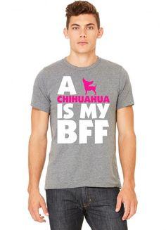 a chihuahua is my bff t shirt design 1 Tshirt