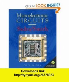 Microelectronic Circuits includes CD-ROM (Oxford Series in Electrical and Computer Engineering) (9780195142518) Adel S. Sedra, Kenneth C. Smith , ISBN-10: 0195142519  , ISBN-13: 978-0195142518 ,  , tutorials , pdf , ebook , torrent , downloads , rapidshare , filesonic , hotfile , megaupload , fileserve