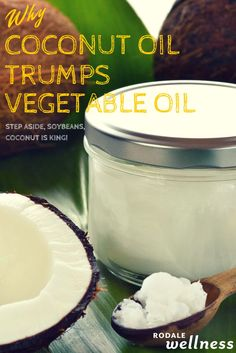 Step aside, soybeans, coconut oil is king! | Rodale Wellness