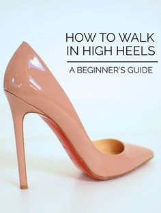 Have you mastered the art of walking in heels? Here's a few quick tips to keep you on your toes!