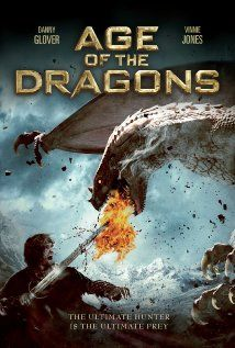 EXCLUSIVE: Age of the Dragons Poster - Danny Glover stars in this fantasy adventure that reimagines Moby Dick in the time of dragons, on DVD July Fantasy Movies, Sci Fi Movies, Top Movies, Action Movies, Dragons Online, Dragon Movies, Danny Glover, Pokemon, Internet Movies