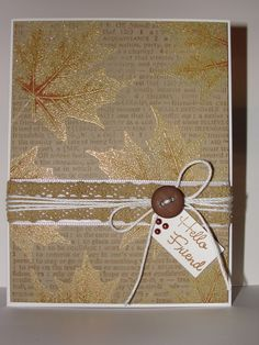 Fall Card Exchange - The leaves were embossed with Ranger's, Enchanted Gold embossing powder. I gave them a bit of color with Wild Honey distress stain. Card Making Inspiration, Making Ideas, Fall Cards, Holiday Cards, Leaf Cards, Embossed Cards, Thanksgiving Cards, Tampons, Halloween Cards