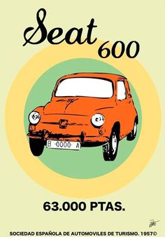 sale el primer seat 600 D. Vintage Labels, Vintage Ads, Vintage Posters, Vintage Designs, Retro Advertising, Retro Ads, Vintage Advertisements, Car Posters, Poster Ads