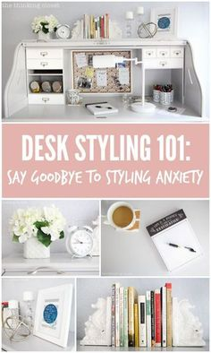 "Desk Styling 101: Say Goodbye to Styling Anxiety!  There's no need to break out into cold sweats at the word ""styling."" You can totally create a workspace that is inspirational and yet functional with these 10 tips."