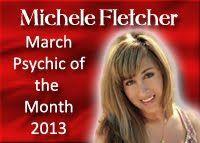 March 2013, Michele Fletcher, Psychic Medium, www.bestamericanpsychics.com   #bestamericanpsychics  #shayparker
