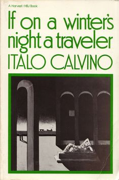 If on a Winter's Night a Traveler by Italo Calvino | 25 Books To Read Before You Die