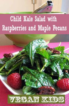 nice Child Kale Salad with Raspberries and Maple Pecans