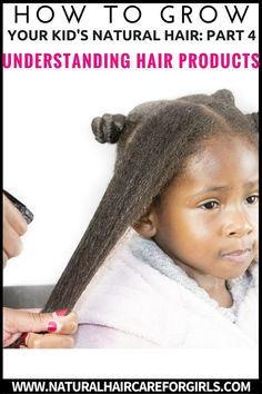 How to grow kids natural hair for beginners. PART 4 – All about Hair Products — Natural Hair Care for Girls