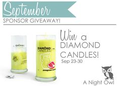 Just minutes left to enter! Win a candle - Not only do they smell fantastic, but each candle has a ring inside worth 10 to 5,000 US Dollars! Hurry! 9/30/12