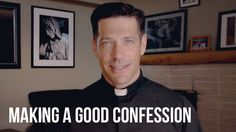 Making a Good Confession - Fr. Mike Schmitz - Ascension Presents - YouTube