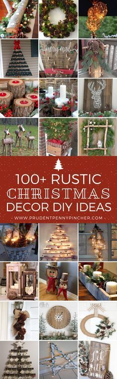 100 Rustic Christmas Decor DIY Ideas | Article from Stephy © Prudent Penny Pincher |