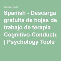 Spanish - Descarga gratuita de hojas de trabajo de terapia Cognitivo-Conductual | Psychology Tools