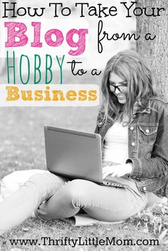 How To Take Your Blog from a Hobby to a Business. There are two ways I took my blog from a hobby to a real business in just over a year. Now I can stay at home and do what I love and provide a second income for my family.