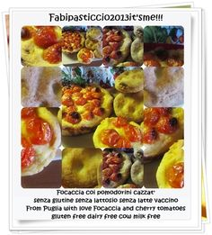 ♥Fabipasticcio Italian food: Fcazz c l pmmdur cazzat...Focaccia con i pomodori cazzati senza glutine senza lattosio senza latte vaccino Apulian Style focaccia with cherry tomatoes gluten free dairy free cow milk free...vegan as well ;-)