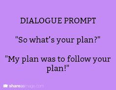 dialogue prompt: would be good journal responses or writing activities Book Writing Tips, Creative Writing Prompts, Writing Quotes, Writing Help, Writing Ideas, Writing Strategies, Fiction Writing, Writing Activities, Book Prompts