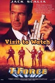 Ver T Force 1994 Online Gratis En Espanol Latino O Subtitulada Peliculas Completas Peliculas Video 4k