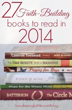 27 Faith-Building Books to Read in 2014!
