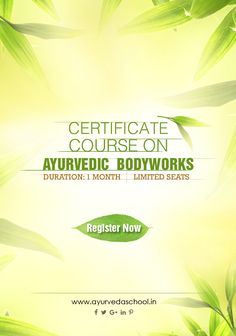 Certificate Course on Ayurvedic Bodywork. Hurry!! Join the course now. limited seats. visit: http://ayurvedaschool.in/Ayurveda-Panchakarma-Courses.html