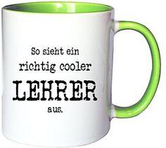 Mister Merchandise Kaffeetasse Becher So sieht ein richtig Cooler Lehrer aus. , Farbe: Weiß-Grün - http://geschirrkaufen.online/mister-merchandise/mister-merchandise-kaffeetasse-becher-so-sieht-47